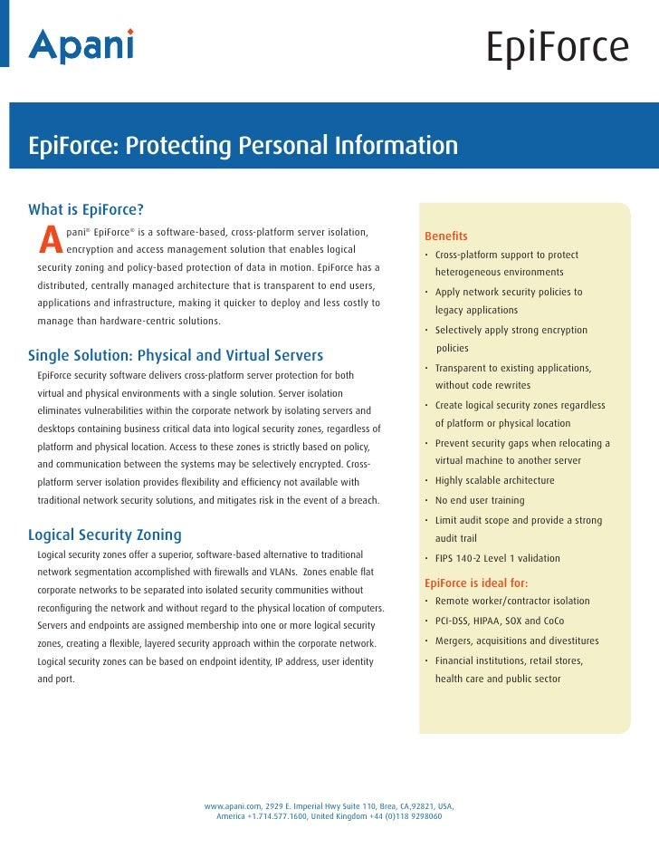 EpiForceEpiForce: Protecting Personal InformationWhat is EpiForce? A      pani® EpiForce® is a software-based, cross-platf...