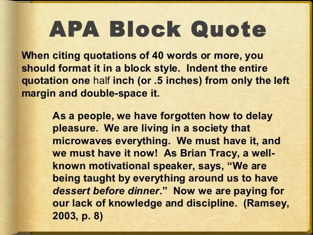 How and When to use block quotes: