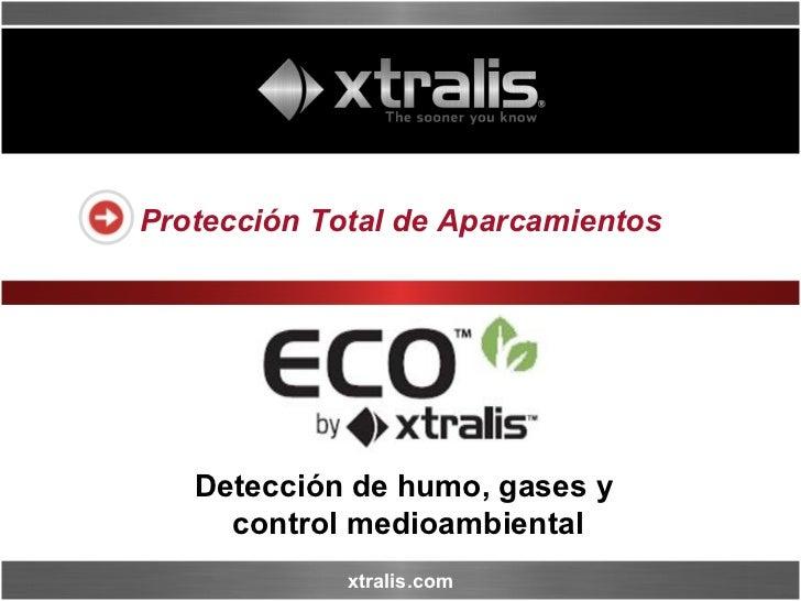 Protección Total de Aparcamientos Detección de humo,  gases y  control medioambiental