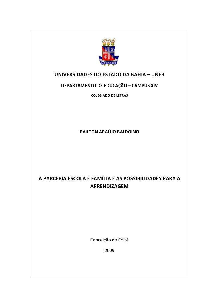 1      UNIVERSIDADES DO ESTADO DA BAHIA – UNEB        DEPARTAMENTO DE EDUCAÇÃO – CAMPUS XIV                   COLEGIADO DE...