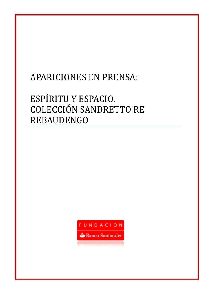APARICIONES EN PRENSA:ESPÍRITU Y ESPACIO.COLECCIÓN SANDRETTO REREBAUDENGO