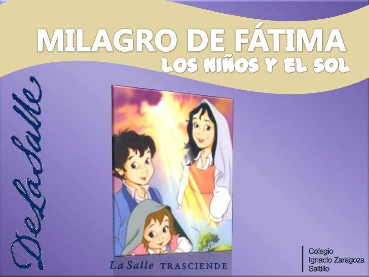 MILAGRO DE FÁTIMA<br />Los niños y el sol<br />