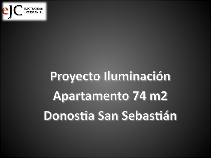 Instalación eléctrica completa e iluminación en Apartamento de 74m2 en Donostia - San Sebastián