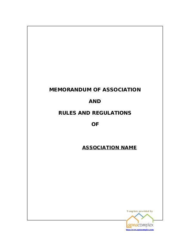 MEMORANDUM OF ASSOCIATION          AND  RULES AND REGULATIONS           OF         ASSOCIATION NAME                      T...