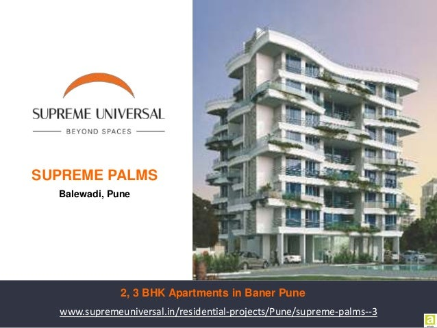 www.supremeuniversal.in/residential-projects/Pune/supreme-palms--3 SUPREME PALMS Balewadi, Pune 2, 3 BHK Apartments in Ban...