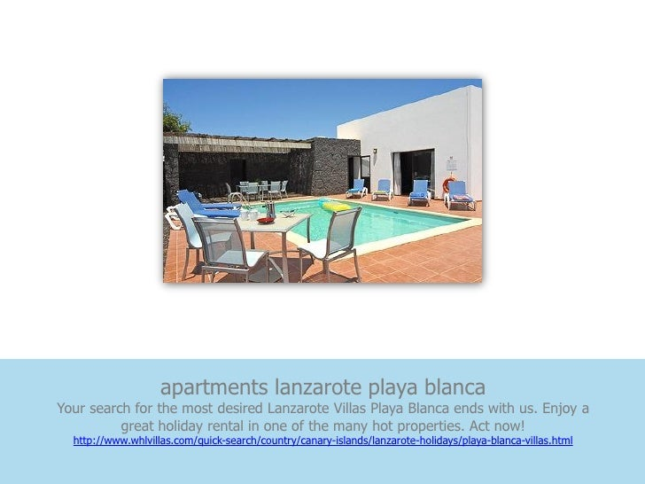 apartments lanzarote playa blancaYour search for the most desired Lanzarote Villas Playa Blanca ends with us. Enjoy a     ...