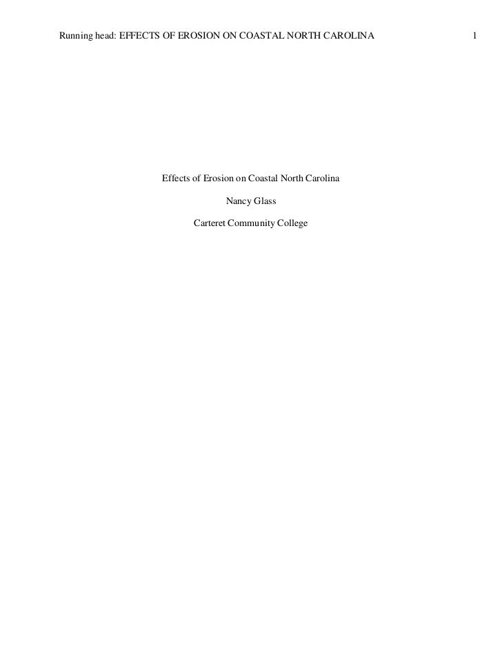 Running head: EFFECTS OF EROSION ON COASTAL NORTH CAROLINA       1                  Effects of Erosion on Coastal North Ca...