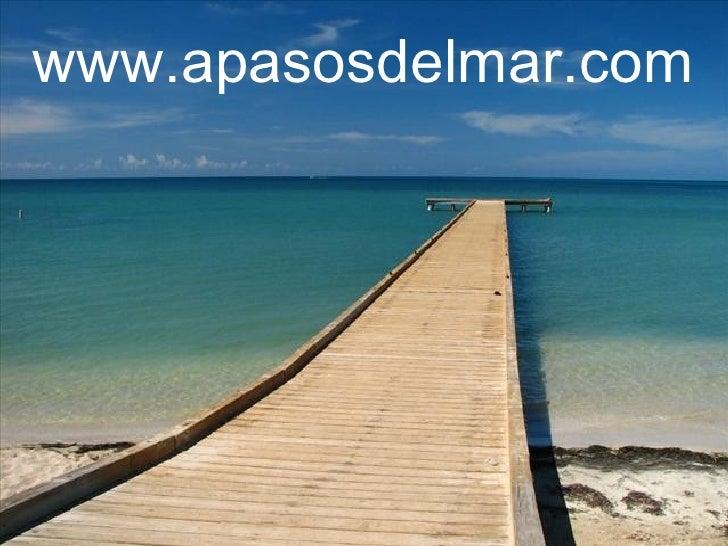 www.apasosdelmar.com www.apasosdelmar.com