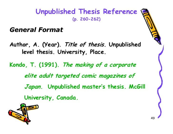 "tell if dissertation published unpublished The exact format of references to theses and dissertations is dependent upon whether the thesis/dissertation is published or unpublished, and unpublished dissertations total station recording and monitoring of the bremen ""cog""more."