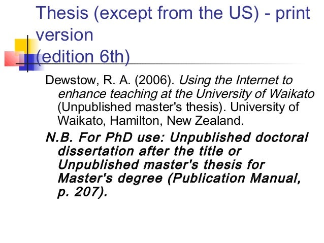 apa style bibliography dissertation Use italics and sentence-style capitalization for dissertation / thesis titles identify the work as a doctoral dissertation or master's thesis in parentheses after the title if the paper was retrieved through a library database, give the accession or order number at the end of the reference.