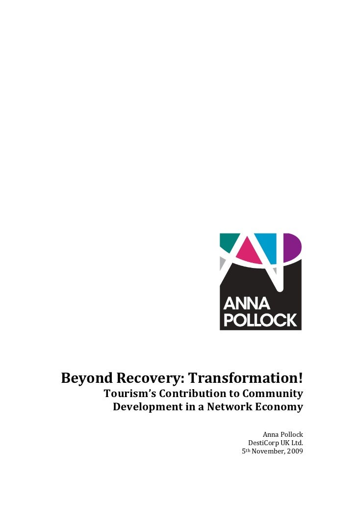 Beyond Recovery: Transformation! Tourism's Contribution to Community Development in a Network Economy