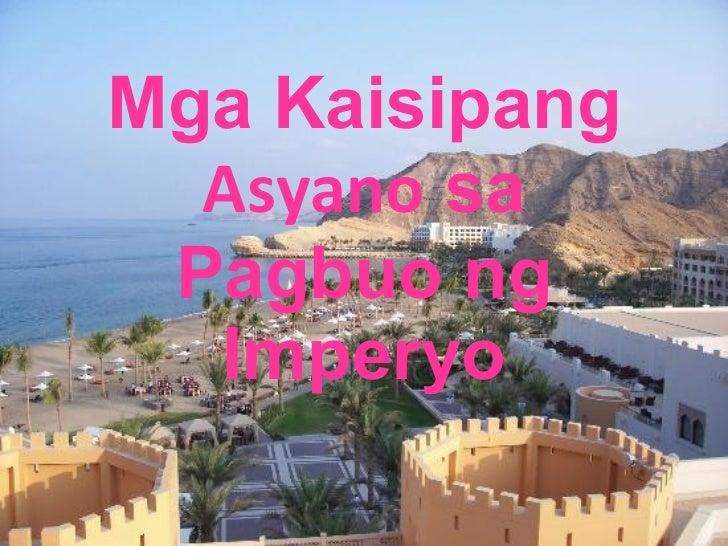 Mga Kaisipang Asyano sa Pagbuo ng Imperyo