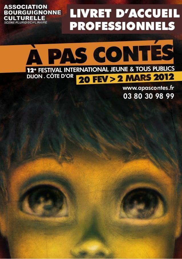 LIVRET D'ACCUEIL PROFESSIONNELS  www.apascontes.fr  03 80 30 98 99