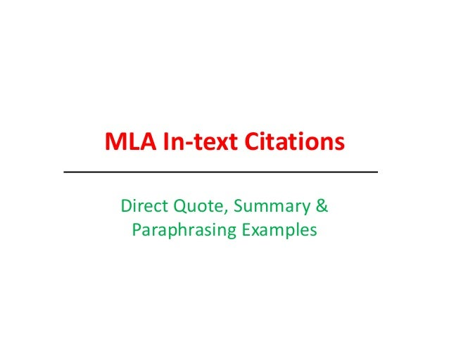 MLA In-text Citations Direct Quote, Summary & Paraphrasing Examples