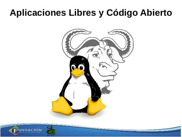 Aplicaciones Libres y Código Abierto