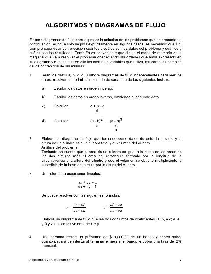 ALGORITMOS Y DIAGRAMAS DE FLUJO  Elabore diagramas de flujo para expresar la solución de los problemas que se presentan a ...