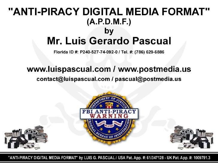 ANTI-PIRACY DIGITAL MEDIA FORMAT (APDMF)