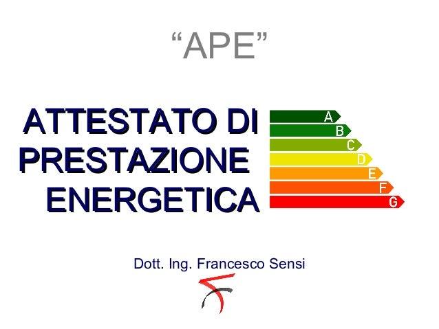 Attestato di prestazione energetica - tutto quello che c'è da sapere!