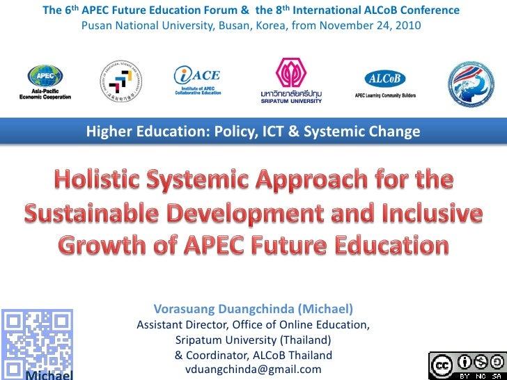 The 6th APEC Future Education Forum & the 8th International ALCoB Conference        Pusan National University, Busan, Kore...