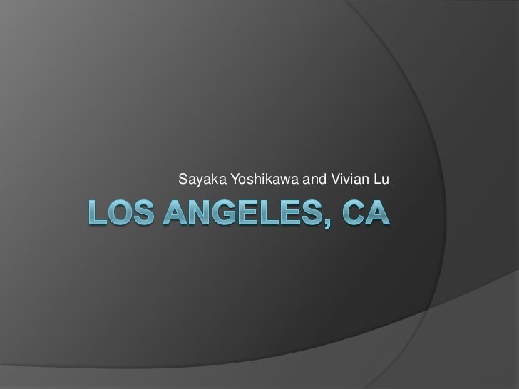 Los angeles, Ca<br />Sayaka Yoshikawa and Vivian Lu<br />