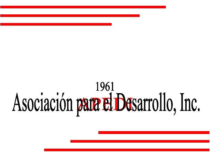 1961 APEDI Asociación para el Desarrollo, Inc.