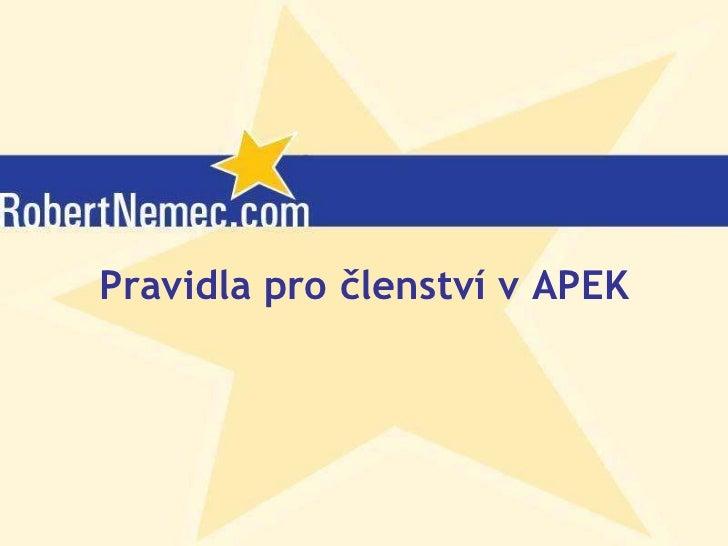 Pravidla pro členství v APEK