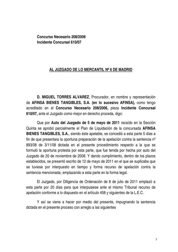 Concurso Necesario 208/2006      Incidente Concursal 610/07               AL JUZGADO DE LO MERCANTIL Nº 6 DE MADRID       ...
