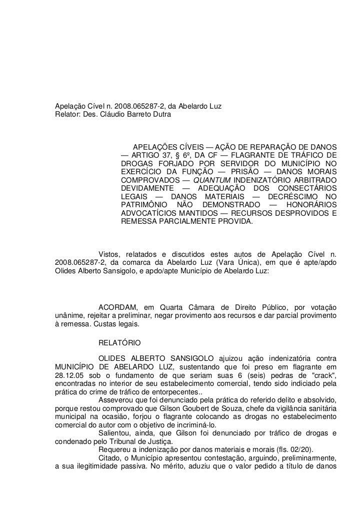 Apelação Cível n. 2008.065287-2, da Abelardo LuzRelator: Des. Cláudio Barreto Dutra                       APELAÇÕES CÍVEIS...