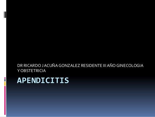 Apendicitis dr acuña