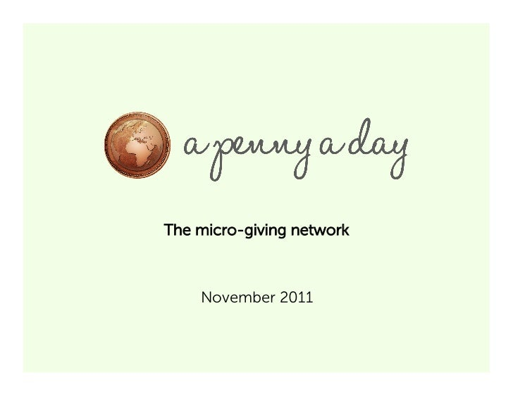 A Penny a Day (November, 2011)