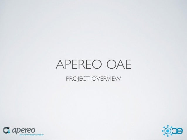 Apereo Mexico 2014 - Apereo OAE - State of the project