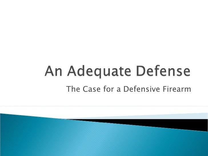 The Case for a Defensive Firearm