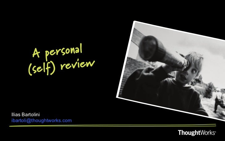 A personal (self) review
