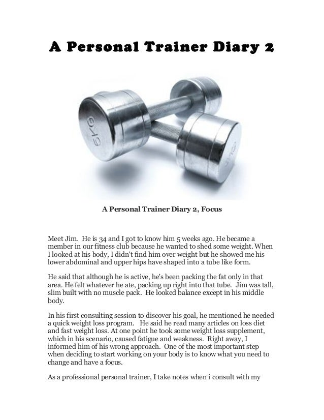 A Personal Trainer Diary 2                  A Personal Trainer Diary 2, FocusMeet Jim. He is 34 and I got to know him 5 we...