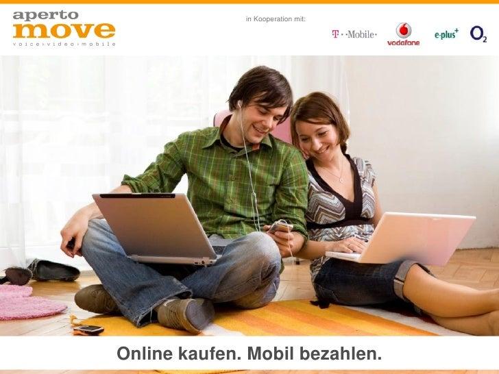 in Kooperation mit:     Online kaufen. Mobil bezahlen.
