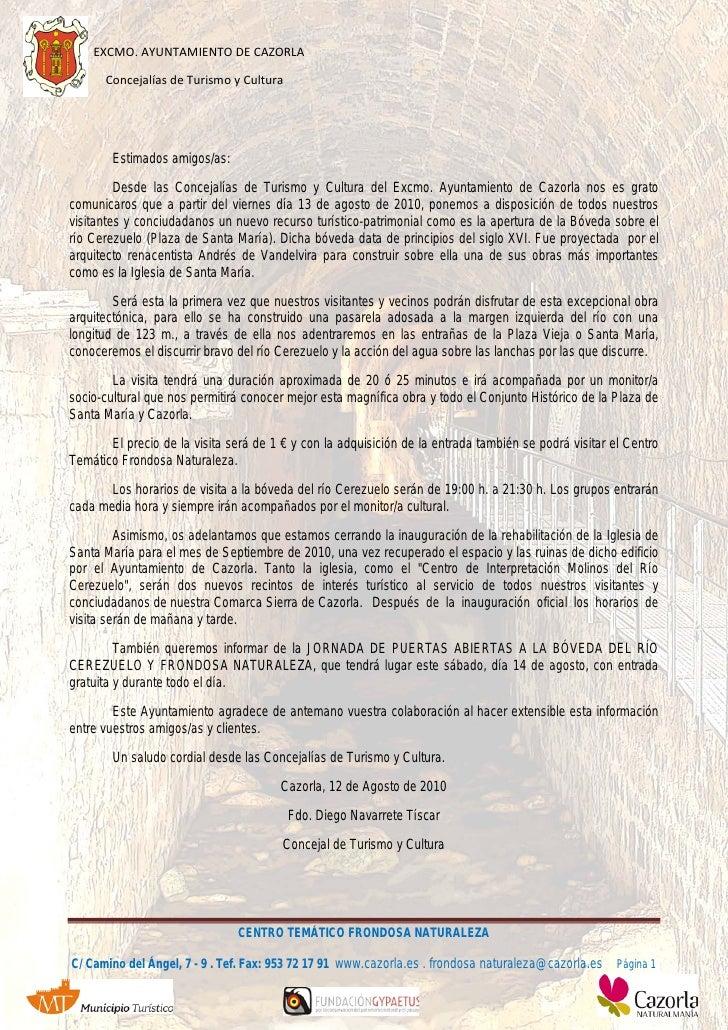 EXCMO. AYUNTAMIENTO DE CAZORLA        Concejalías de Turismo y Cultura          EXCMO. AYTO. CAZORLA        Concejalías de...