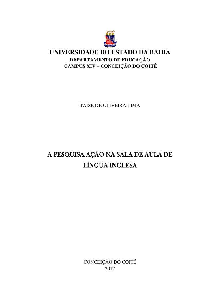 0UNIVERSIDADE DO ESTADO DA BAHIA      DEPARTAMENTO DE EDUCAÇÃO    CAMPUS XIV – CONCEIÇÃO DO COITÉ         TAISE DE OLIVEIR...