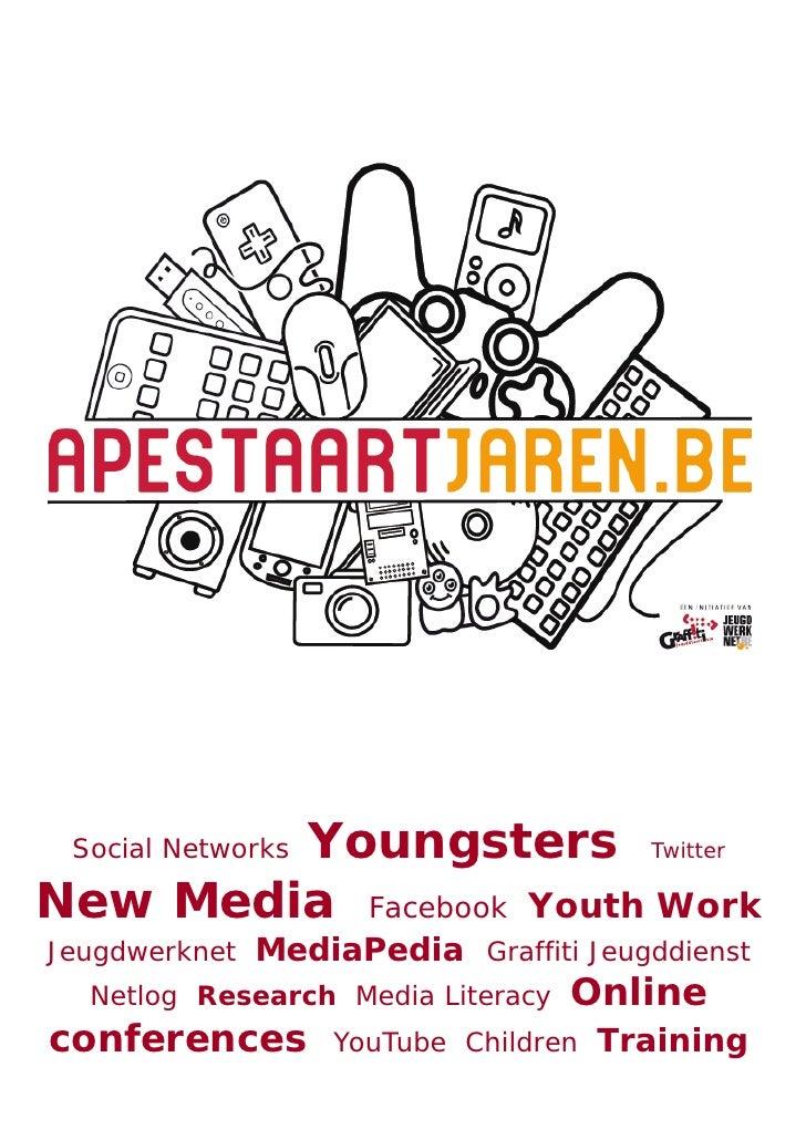 Youngsters Twitter Social NetworksNew Media Facebook Youth WorkJeugdwerknet   MediaPedia Graffiti Jeugddienst  Netlog Rese...