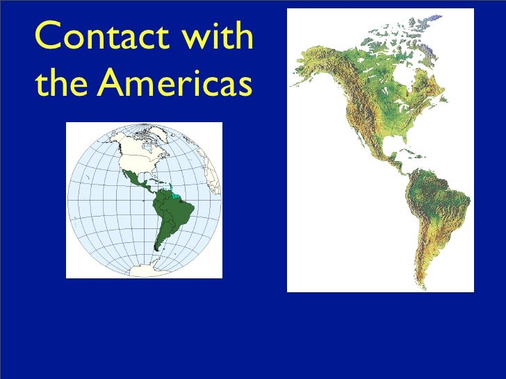 Contact withthe Americas