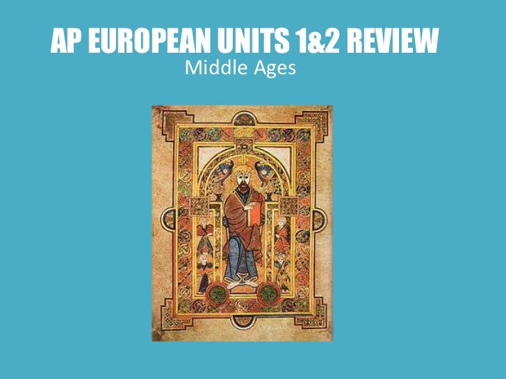 Ap european units 1&2 review middle ages
