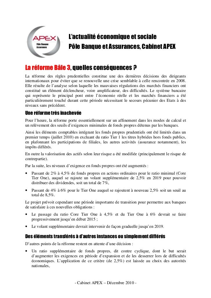 L'actualité économique et sociale                           Pôle Banque et Assurances, Cabinet APEX   La réforme Bâle 3, q...
