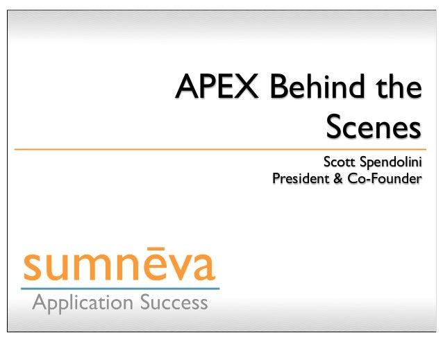 APEX Behind the Scenes by Scott Spendolini