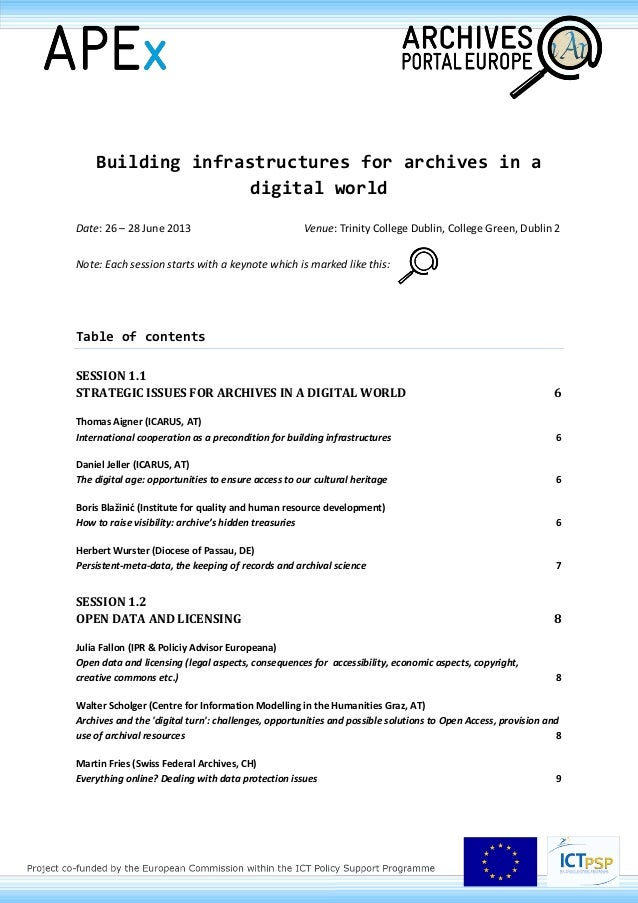 Building infrastructures for archives in adigital worldDate: 26 – 28 June 2013 Venue: Trinity College Dublin, College Gree...
