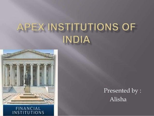 Apex institutions