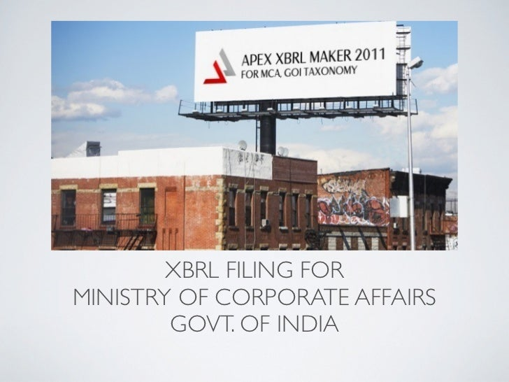 XBRL FILING FORMINISTRY OF CORPORATE AFFAIRS        GOVT. OF INDIA