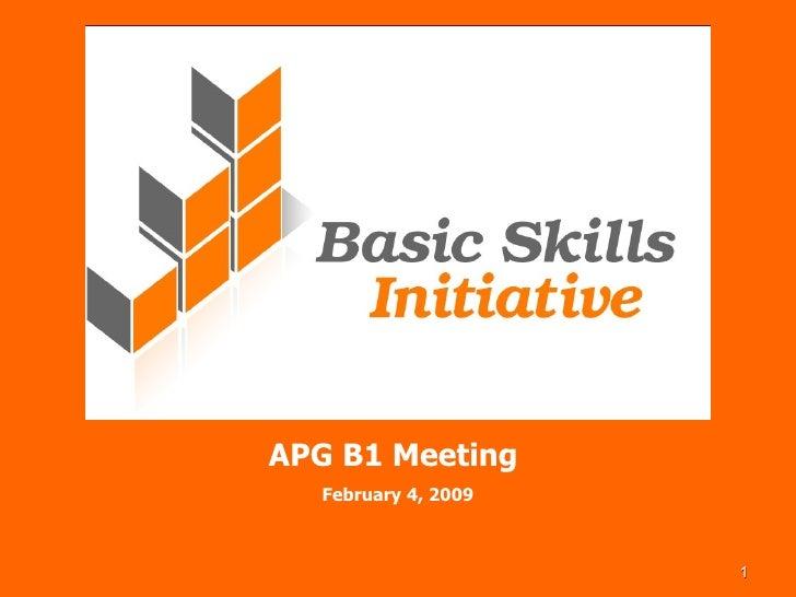 APG B1 Meeting  February 4, 2009