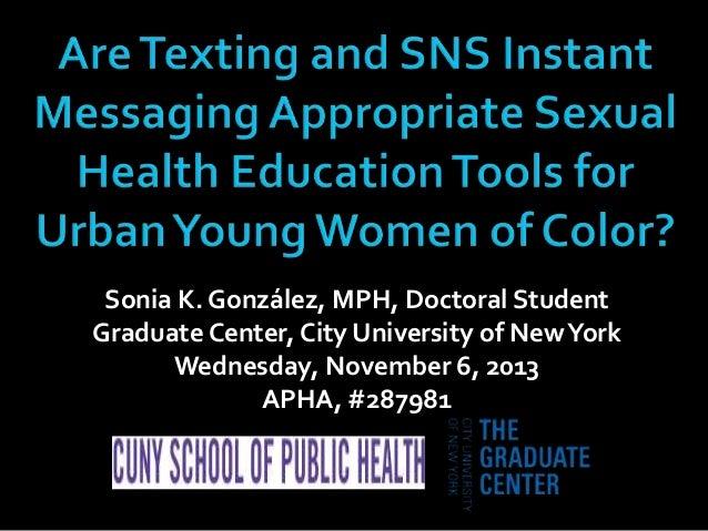 Sonia K. González, MPH, Doctoral Student Graduate Center, City University of New York Wednesday, November 6, 2013 APHA, #2...
