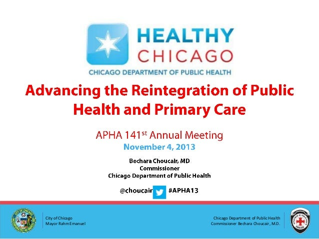 Advancing the Reintegration of Public Health and Primary Care, APHA 2013