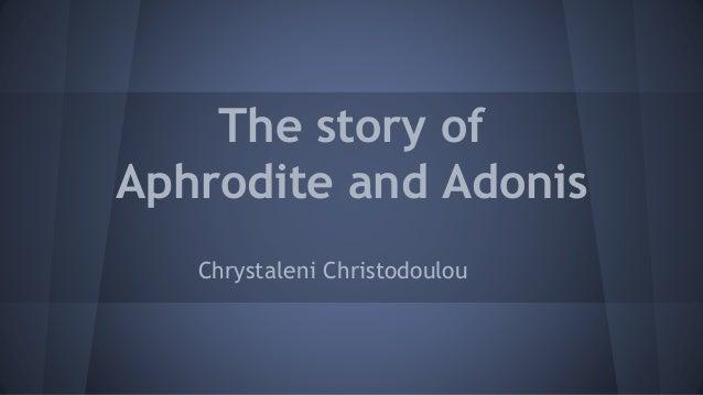 Aphrodite and Adonis Chrystaleni