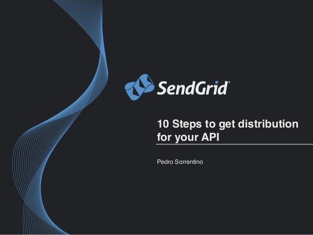 10 Steps to Get API Distribution For Your Company